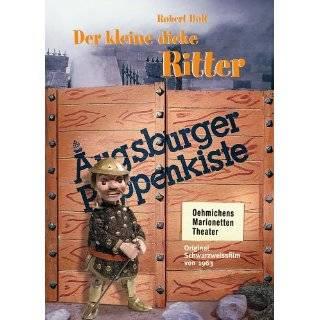 Augsburger Puppenkiste   Der kleine dicke Ritter Robert
